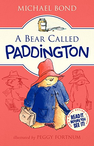 9780062312181: A Bear Called Paddington