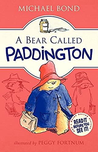 9780062312181: A Bear Called Paddington