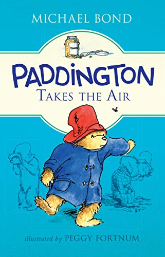 9780062312389: Paddington Takes the Air