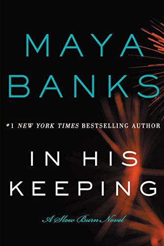 9780062312488: In His Keeping: A Slow Burn Novel (Slow Burn Novels)
