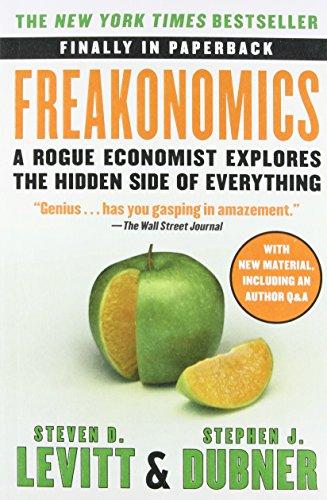 9780062312679: Freakonomics: A Rogue Economist Explores the Hidden Side of Everything [Paperback] [Jan 01, 2013] Levitt, Steven D.