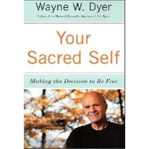 9780062312969: Your Sacred Self