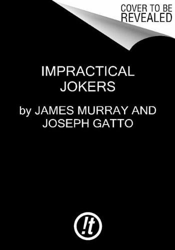 9780062313256: Impractical Jokers