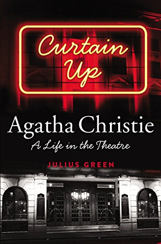9780062313393: Curtain Up: Agatha Christie: A Life in the Theatre