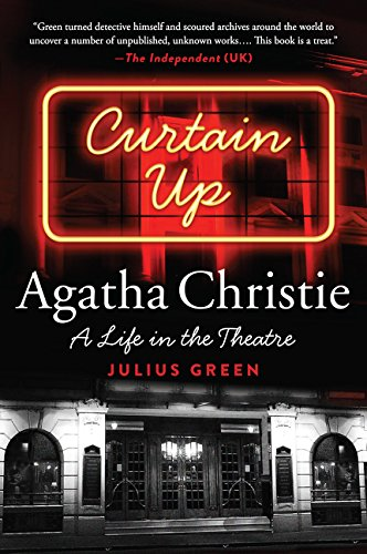 9780062313409: Curtain Up: Agatha Christie: A Life in the Theatre