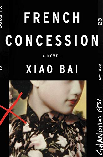 9780062313454: French Concession: A Novel