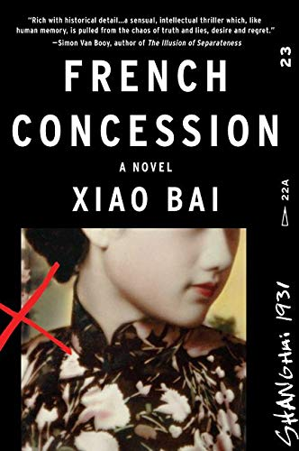 9780062313553: French Concession: A Novel