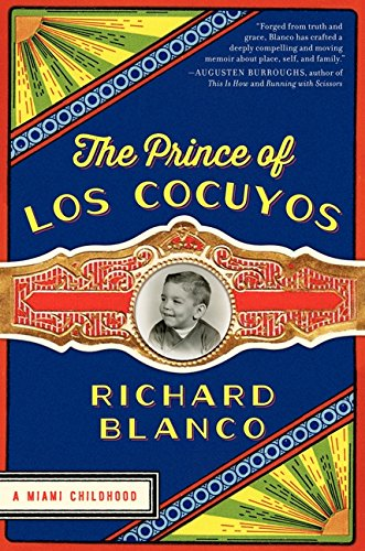9780062313768: The Prince of Los Cocuyos: A Miami Childhood