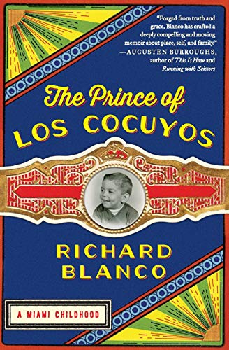9780062313775: The Prince of los Cocuyos: A Miami Childhood