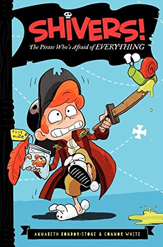9780062313874: The Pirate Who's Afraid of Everything (Shivers!)