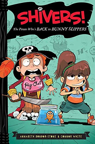 9780062313898: The Pirate Who's Back in Bunny Slippers (Shivers!)