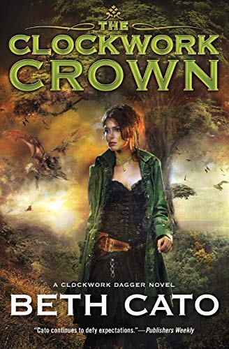 The Clockwork Crown (Clockwork Dagger Novels)