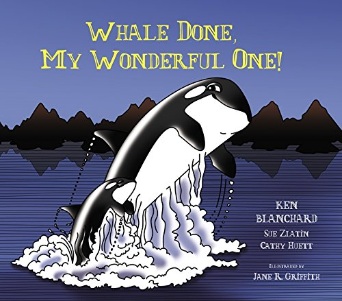 9780062314666: Whale Done, My Wonderful One!