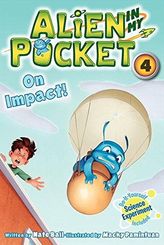 9780062314925: Alien in My Pocket #4: On Impact!
