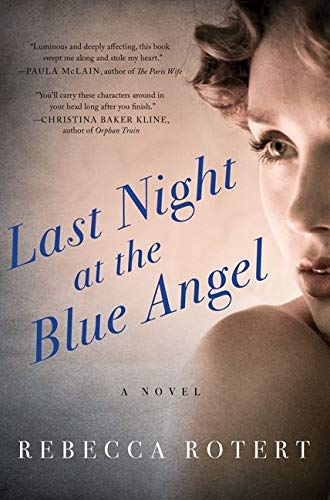 9780062315281: Last Night at the Blue Angel: A Novel