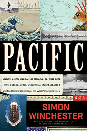 9780062315410: Pacific: Silicon Chips and Surfboards, Coral Reefs and Atom Bombs, Brutal Dictators, Fading Empires, and the Coming Collision of the World's Superpowers