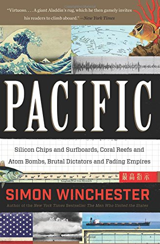 9780062315427: Pacific: Silicon Chips and Surfboards, Coral Reefs and Atom Bombs, Brutal Dictators and Fading Empires