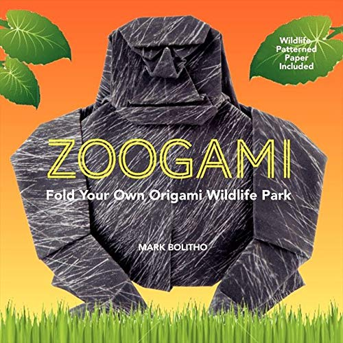 9780062315489: Zoogami: Fold Your Own Origami Wildlife Park