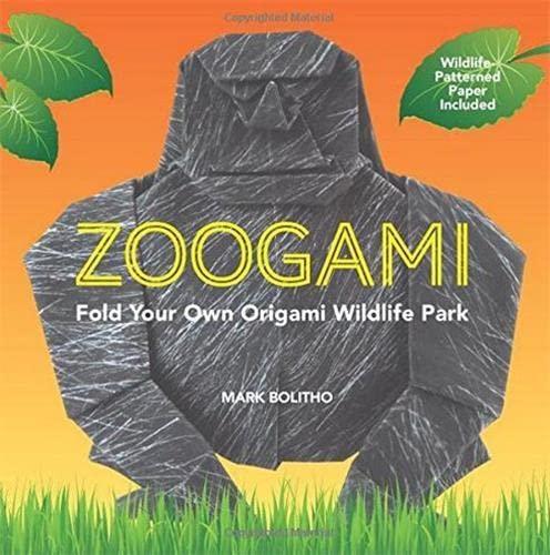 9780062315489: Zoogami: Fold Your Own Origami Wildlife Park