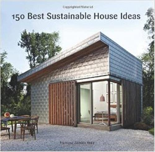 9780062315496: 150 Best Sustainable House Ideas