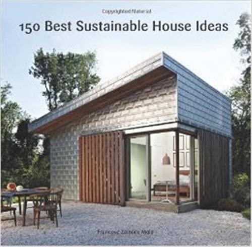 9780062315496: 150 Best Sustainable House Ideas