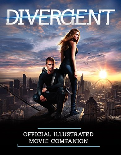 9780062315625: The Divergent Official Illustrated Movie Companion (Divergent Series)