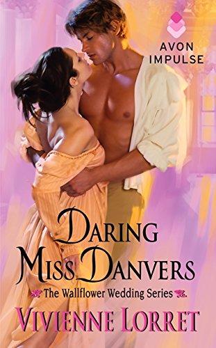 9780062315755: Daring Miss Danvers: The Wallflower Wedding Series