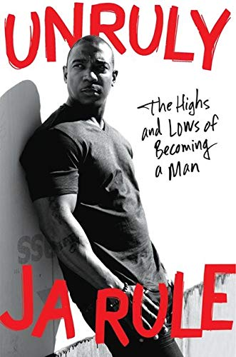 9780062316172: Unruly: The Highs and Lows of Becoming a Man
