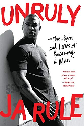 9780062316189: Unruly: The Highs and Lows of Becoming a Man