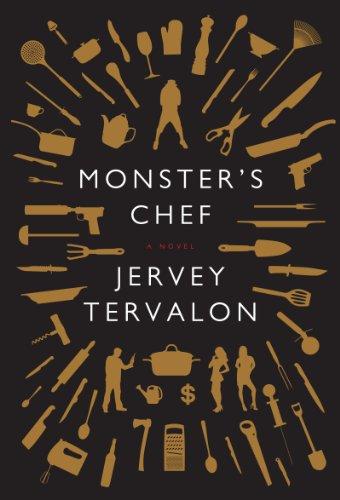 9780062316202: Monster's Chef: A Novel