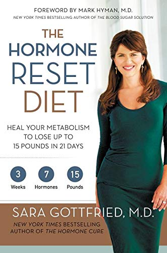 9780062316240: The Hormone Reset Diet: Heal Your Metabolism to Lose Up to 15 Pounds in 21 Days