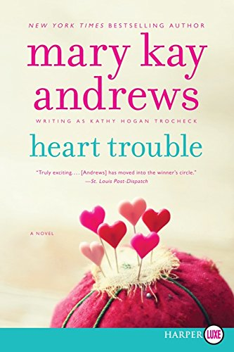 9780062316608: Heart Trouble: A Novel (Callahan Garrity)