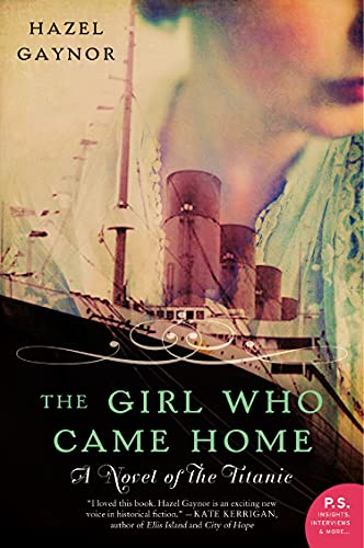 9780062316868: The Girl Who Came Home: A Novel of the Titanic (P.S.)