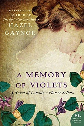 A Memory of Violets: A Novel of: Hazel Gaynor