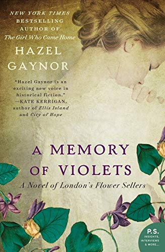 9780062316899: A Memory of Violets: A Novel of London's Flower Sellers
