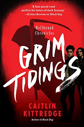9780062316936: Grim Tidings (Hellhound Chronicles)