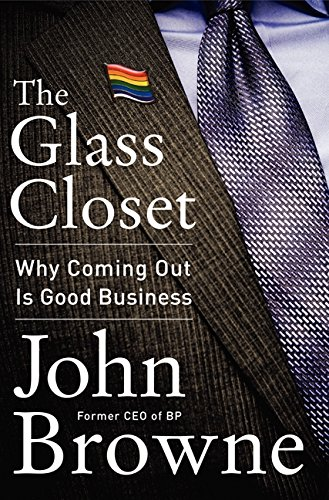 9780062316974: The Glass Closet: Why Coming Out Is Good Business