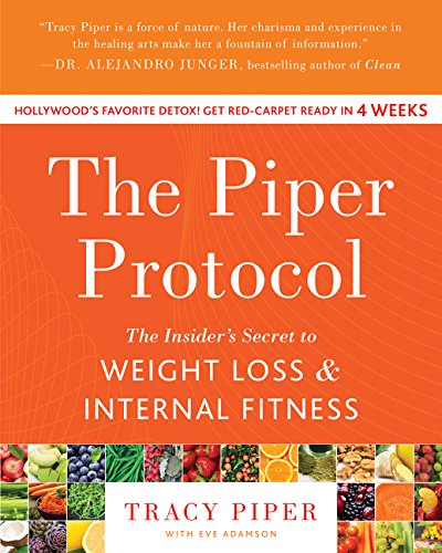 9780062317056: The Piper Protocol: The Insider's Secret to Weight Loss and Internal Fitness