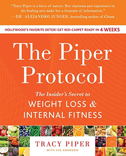 9780062317063: The Piper Protocol: The Insider's Secret to Weight Loss and Internal Fitness