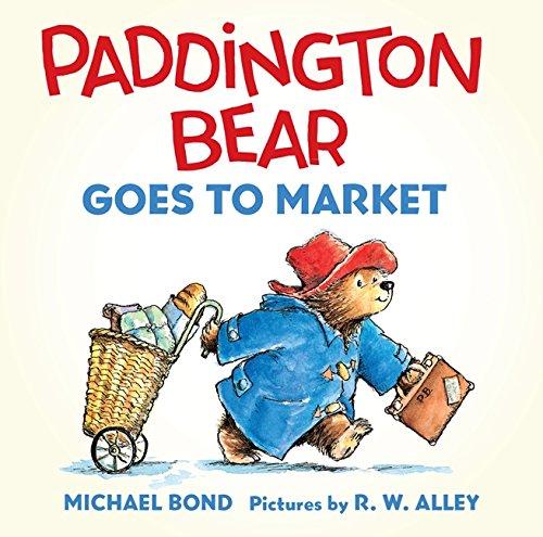 9780062317223: Paddington Bear Goes to Market Board Book