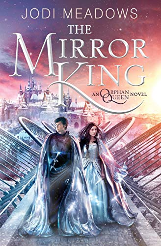 9780062317421: The Mirror King (Orphan Queen)