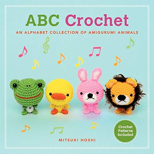 9780062317704: ABC Crochet: An Alphabet Collection of Amigurumi Animals