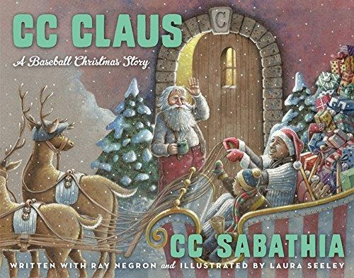9780062318411: CC Claus: A Baseball Christmas Story