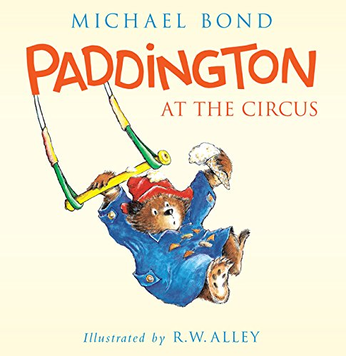 9780062318435: Paddington at the Circus