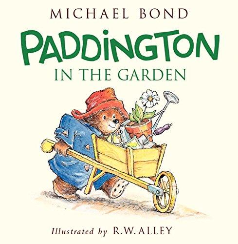 Paddington in the Garden: Michael Bond