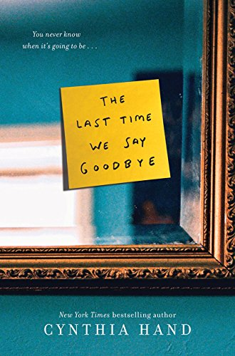 9780062318473: The Last Time We Say Goodbye