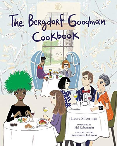 9780062318558: The Bergdorf Goodman Cookbook