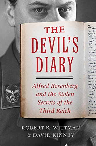 9780062319012: The Devil's Diary: Alfred Rosenberg and the Stolen Secrets of the Third Reich