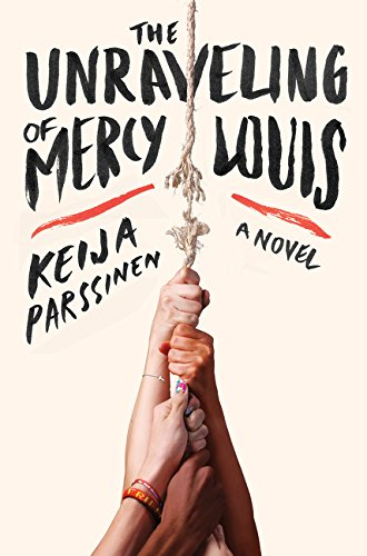9780062319098: The Unraveling of Mercy Louis: A Novel