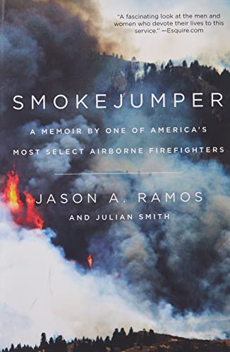 9780062319630: Smokejumper: A Memoir by One of America's Most Select Airborne Firefighters